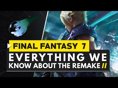 Everything We Know About the FINAL FANTASY 7 Remake