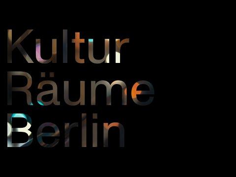 Kultur Räume Berlin