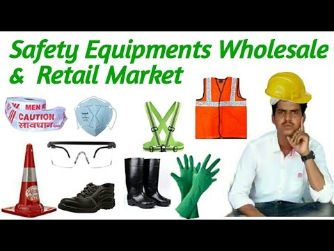 Safety Equipments Wholesale &  Retail Market  !!  Complete Range Of Welding  !! Sefety Tool Market.