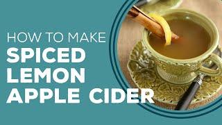 Spiced Lemon Apple Cider - Blast From The Past