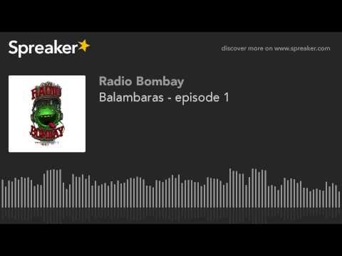 Balambaras - episode 1