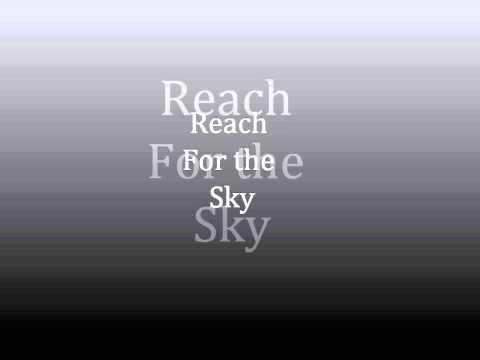 Reach For the Sky - Willay C
