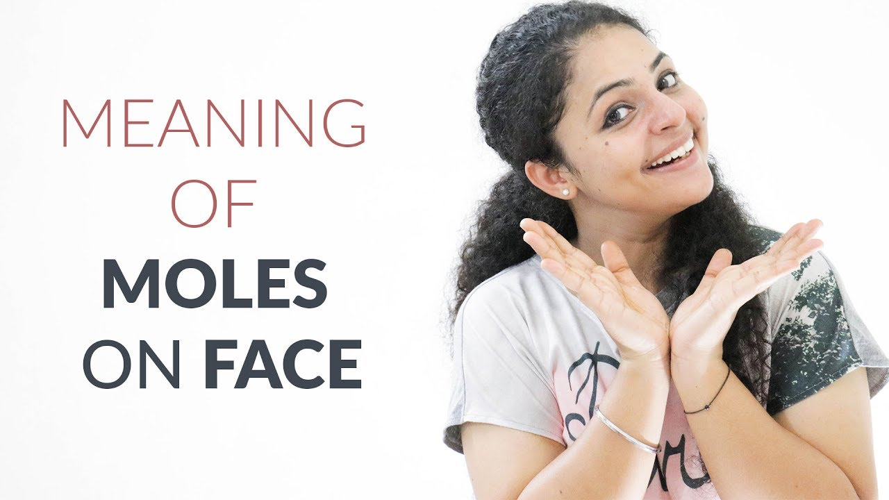 Meaning of Moles on Face in Hindi | Meaning of Moles