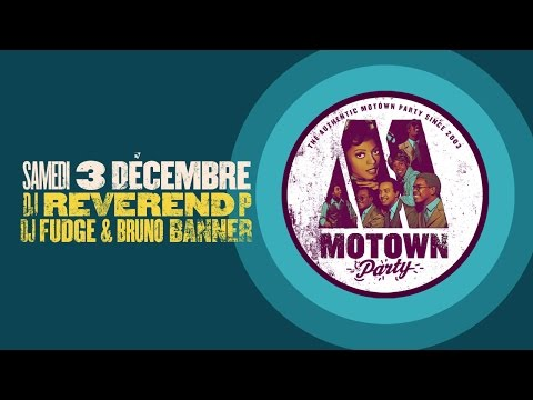 Motown Party by Dj Reverend P with guest Dj Fudge & Bruno Banner live 360°