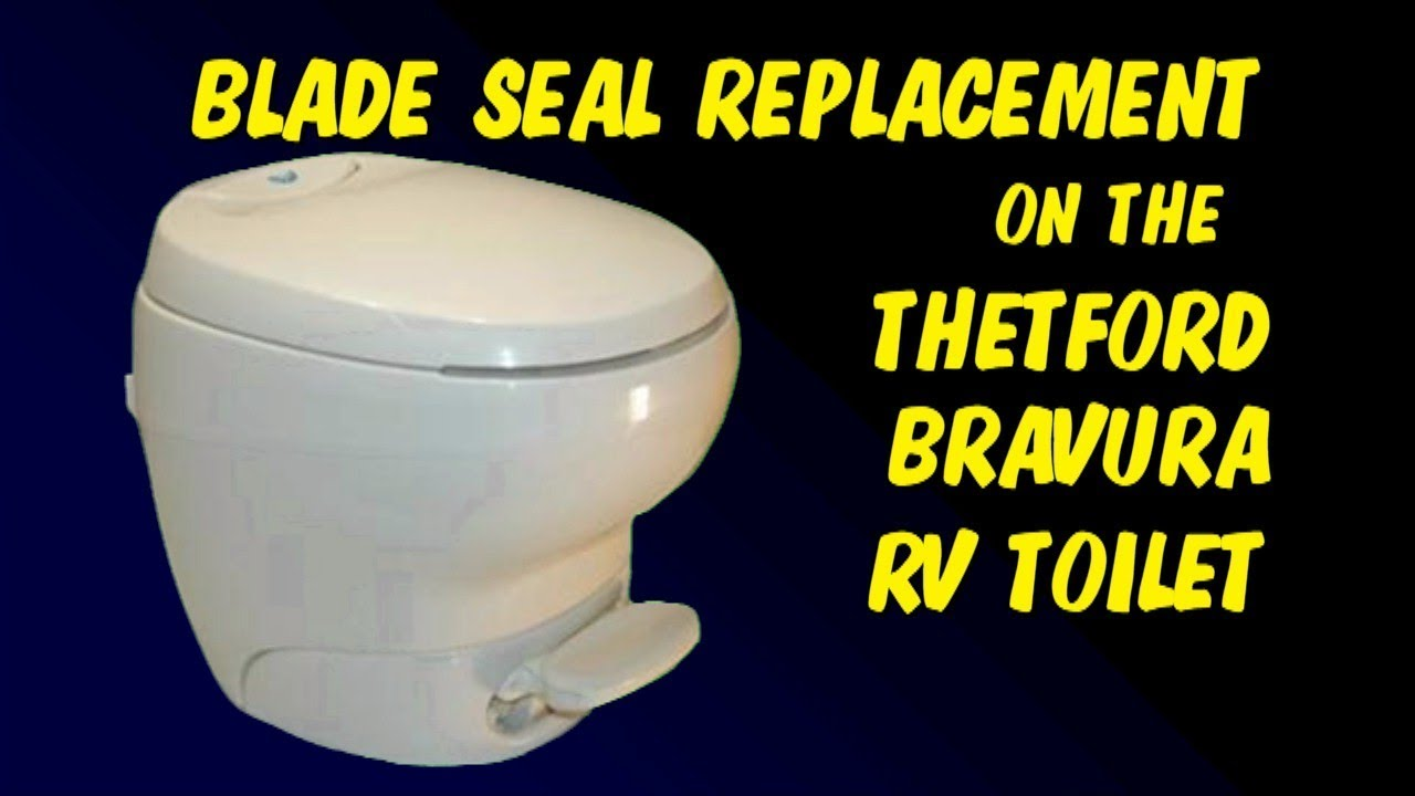 BLADE SEAL REPLACEMENT ON THE THETFORD BRAVURA RV TOILET - YouTube