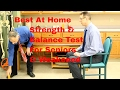 Best At Home Strength & Balance Tests for Seniors & Weakened Individuals.