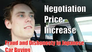 Episode #5 - Fraud and Dishonesty in Japan Car Buying (Negotiation sales scam)