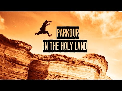 Parkour on Mars - Parkour In The Holy Land (Ep3)