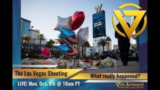 The Vin Armani Show (10/9/17) - What Really Happened In Vegas?