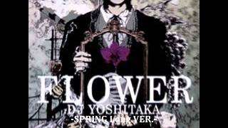 【音ゲーアレンジ】FLOWER -SPRING Long VER.-