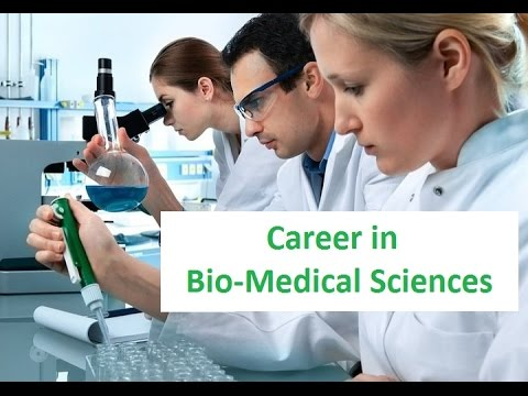 Career in Bio Medical Sciences