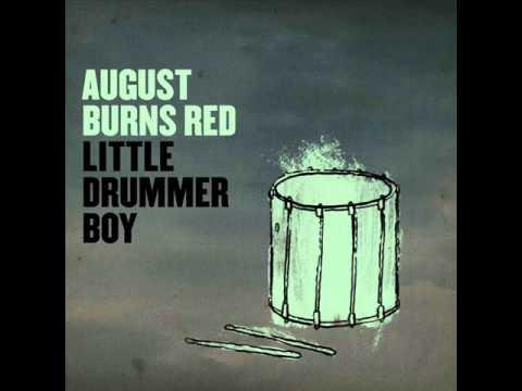 August Burns Red - Little Drummer Boy (HQ!) (2010 Christmas song!) mp3