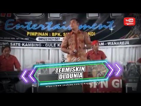 TERMISKIN DI DUNIA - Voc. Eko Mc OM SPN Entertainment