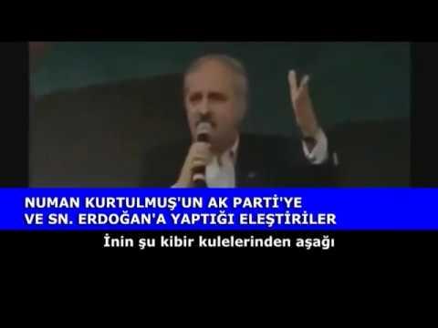 Numan Kurtulmuş Erdoğan Ve Ak Parti'yi Nasıl Eleştiriyordu