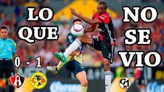 LO QUE NO SE VIO del ATLAS vs América 0-1  | Apertura 2017 | Liga MX | Jornada 4 | G1