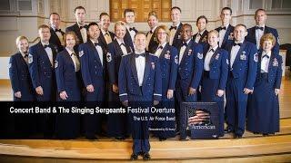 Usaf Band Singing Sergeants Festival Overture The Star Spangled Banner