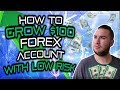 How To Grow a $100 Forex Account with low risk - YouTube