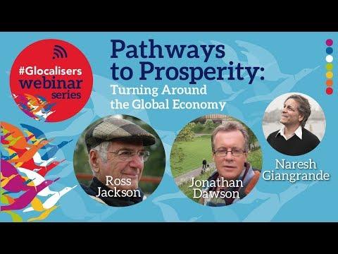 Pathways to Prosperity: Turning Around the Global Economy | Glocalisers Webinar