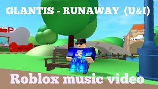 Glantis runaway (U&I) roblox music video with fans