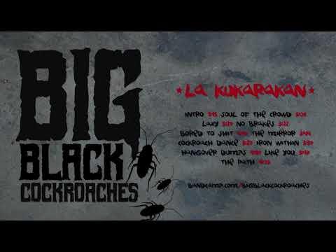BIG BLACK COCKROACHES - La Kukarakan (Full album - 2018)