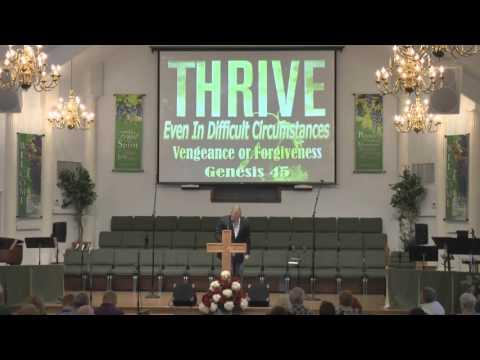 May 1, 2016 Morning Sermon - Thrive: Vengeance or Forgiveness