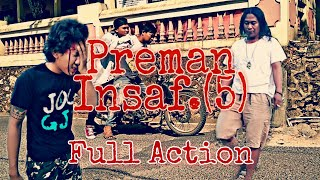 Preman Insaf.(05)|Filem Pendek (Full Action)