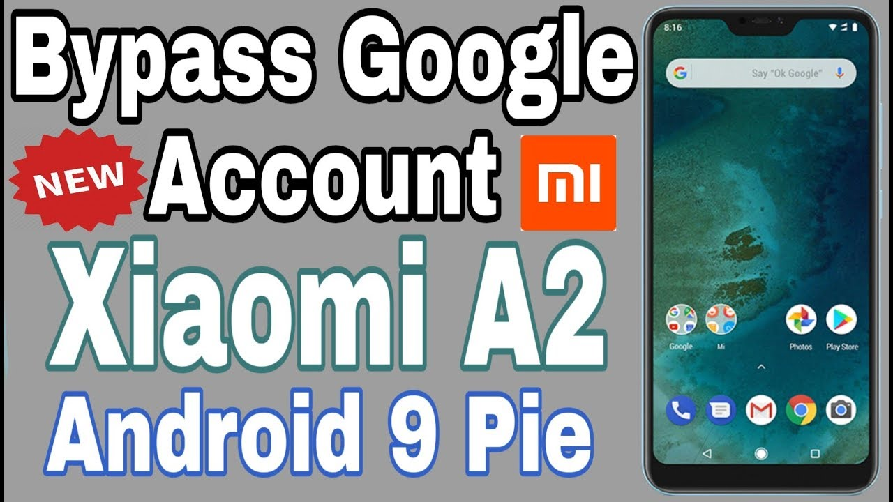 Bypass Google Account Xiaomi Redmi MI A2 Android 9 Pie Without Computer