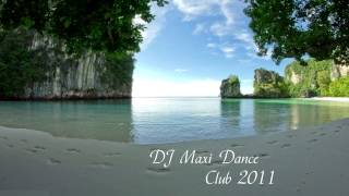 DJ MAXI Dance - Club 2011