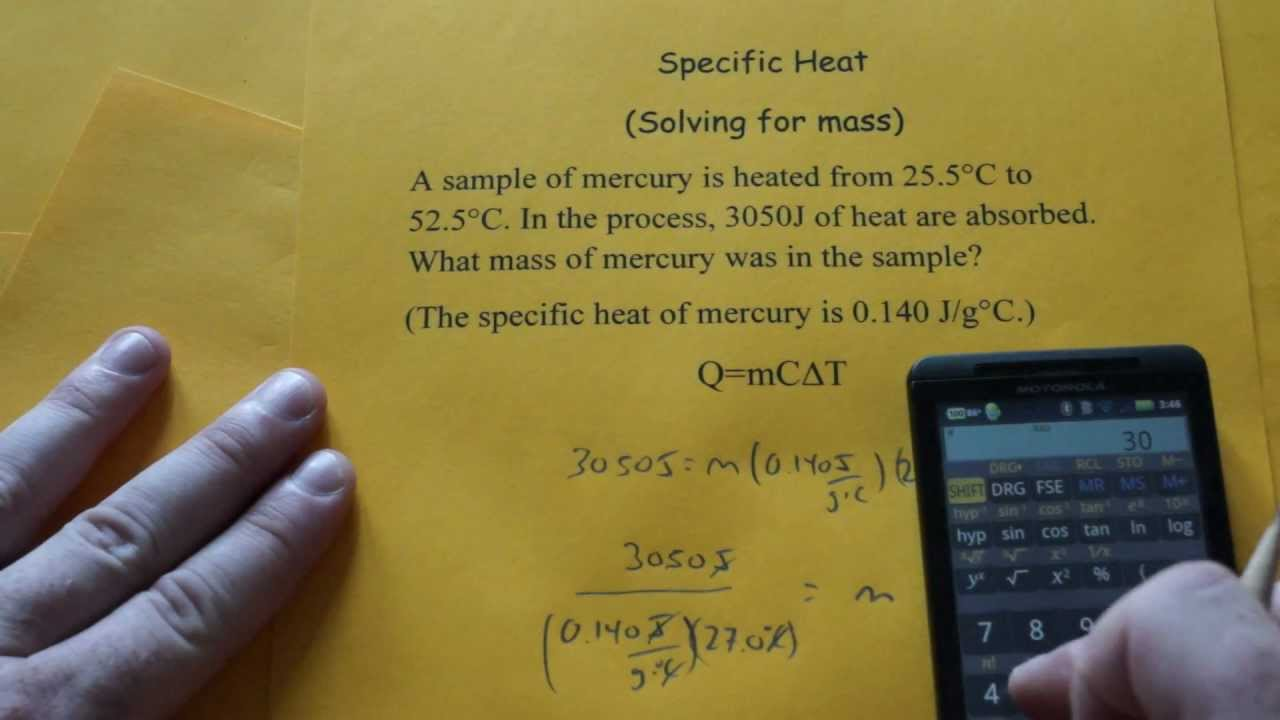Specific Heat Solving For Mass Youtube