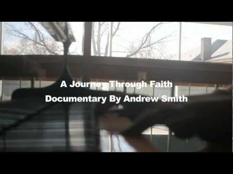 A Journey Through Faith Documentary