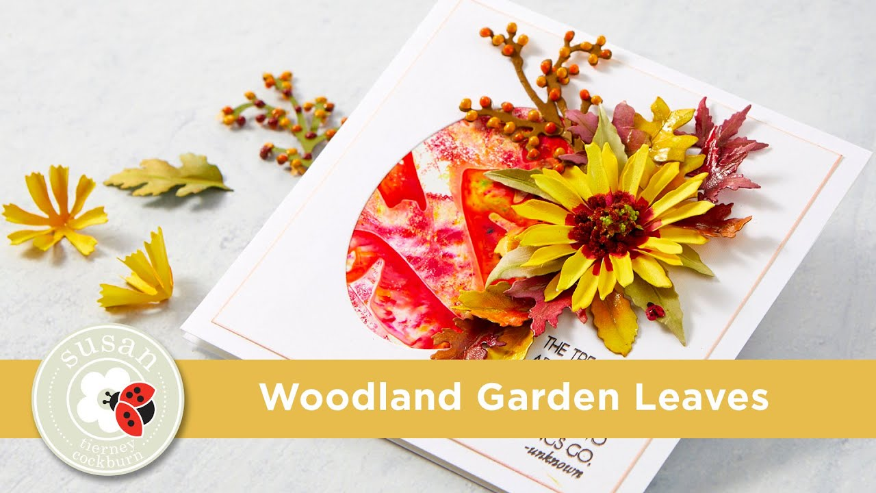 Spellbinders Woodland Garden Leaves from Susan's Autumn Flora by Susan Tierney-Cockburn How-To