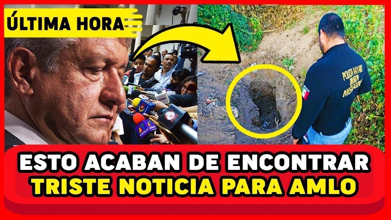 TRISTE NOTICIA PARA AMLO! HOY FISCAL IDENTIFICA CUERP0 ESTO ENCONTRÓ MEXICO EN SHOCK