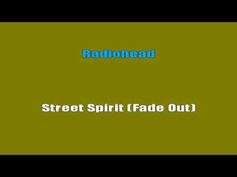 Radiohead - Street Spirit [Fade Out] (Karaoke Lyrics)
