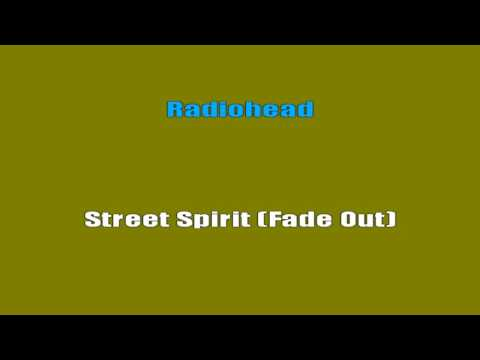 Radiohead - Street Spirit [Fade Out] (Karaoke Lyrics)