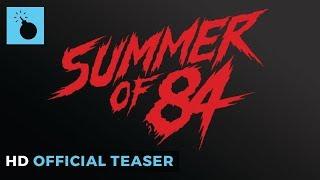 Summer Of 84 Official Teaser HD