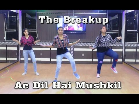 The Breakup Song Bollywood Dance...