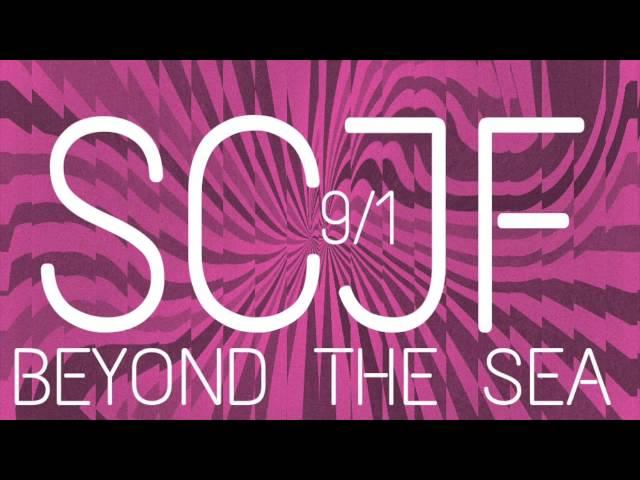 "SCJF #3 - ""Beyond the Sea"""