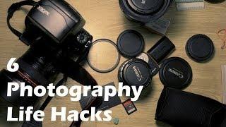 6 Photography Life Hacks