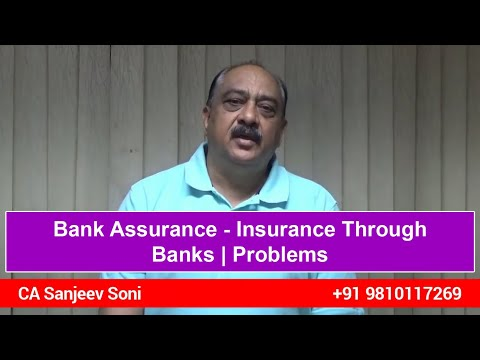 Bank Assurance - Insurance Through Banks | Problems