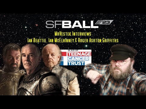 MrVestek Interviews Ian Beattie, Roger Ashton Griffiths & Ian McElhinney at SFBall 23