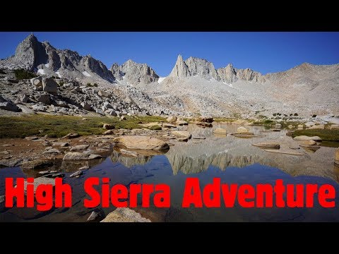 High Sierra Solo Hike Aug 2016 - 10 Days In Kings Canyon National Park & John Muir Wilderness