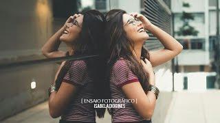 Making of Ensaio Fotográfico | Isabela Diógines