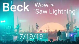 "Beck ""Wow/Saw Lightning"" 7/19/19 Las Vegas, Nevada"