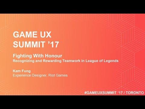 Game UX Summit '17   Kam Fung Riot Games   Recognizing & Rewarding Teamwork