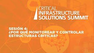 Sesión 4:   ¿Por qué monitorear y controlar estructuras criticas?
