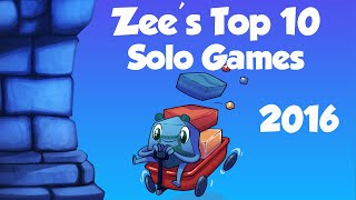 Zee's Top 10 Solo Games