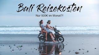 500€ im Monat - So reist du günstig durch Bali!