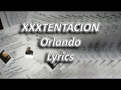XXXTENTACION - Orlando Lyrics