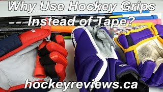 Why You Should Use Hockey Grips Instead of Normal Tape