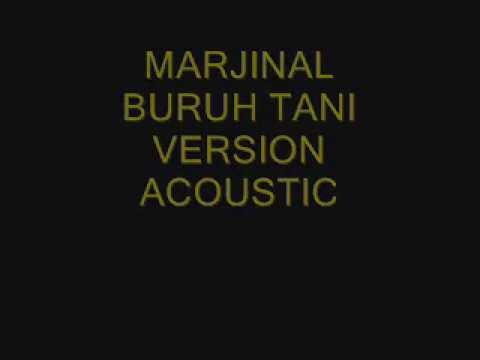 Marjinal Buruh Tani  lyrics version acoustic